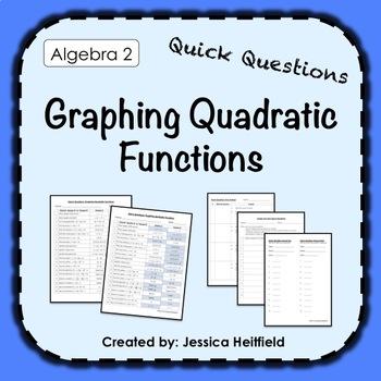 Quick Questions: Graphing and Solving Quadratics