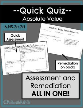 Quick Quiz-Assessment AND Remediation- Absolute Value - 6.NS.7c 7d