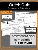 Quick Quiz-Assessment AND Remediation- Compare and Order Integers - 6.NS.B.6 7a