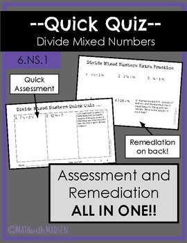 Quick Quiz-Assessment AND Remediation- Divide Mixed Numbers - 6.NS.1