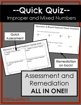 Quick Quiz-Assessment AND Remediation- Improper and Mixed Numbers -