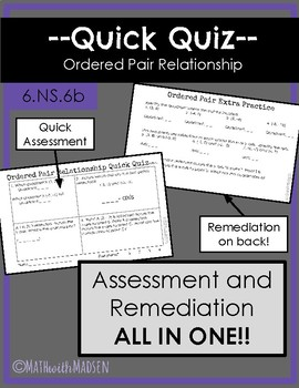 Quick Quiz-Assessment AND Remediation- Ordered Pair Relationships - 6.NS.6b