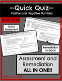 Quick Quiz-Assessment AND Remediation- Positive and Negative Numbers - 6.NS.5 6a
