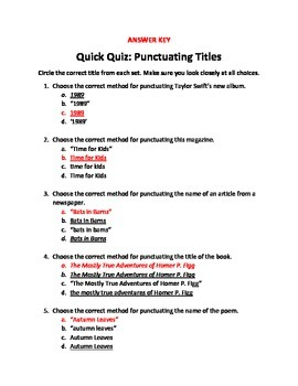 Quick Quiz: Punctuating Titles (10 Questions-Multiple Choice)