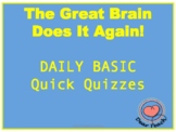 Quick Quizzes The Great Brain Does it Again, Basic Daily Comprehension Checks