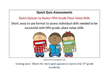 Quick Quizzes for Place Value Assessment of Fifth grade skills