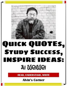 Quick Quotes, Inspire Ideas - Ai Weiwei: Artist, Political