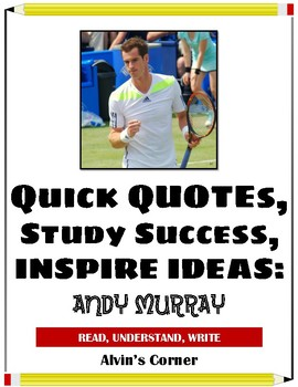 Quick Quotes, Inspire Ideas - Andy Murray (Tennis Player)
