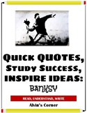 Quick Quotes, Inspire Ideas - Banksy: Anonymous Graffiti Artist