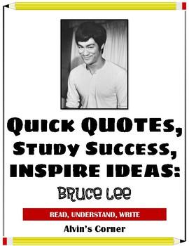 Quick Quotes, Inspire Ideas - Bruce Lee