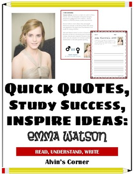 Quick Quotes, Inspire Ideas - Emma Watson: Actress, Gender Equality Advocate