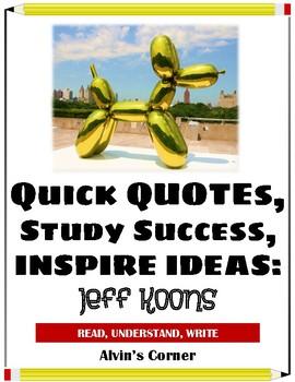 Quick Quotes, Inspire Ideas - Jeff Koons: Art Artist