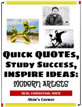 Quick Quotes, Inspire Ideas - Modern Artists: Ai Weiwei, Banksy, Jeff Koons