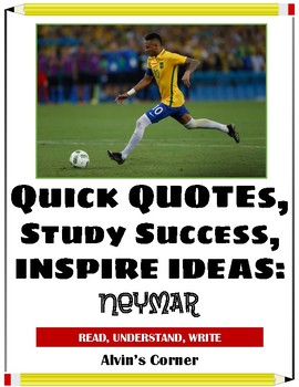 Quick Quotes, Inspire Ideas - Neymar - Brazilian Soccer Player (Football)
