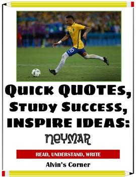 Quick Quotes, Inspire Ideas - Neymar - Brazilian Soccer Pl