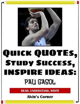 Quick Quotes, Inspire Ideas - Pau Gasol (Spanish Basketball Player)