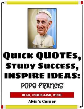 Quick Quotes, Inspire Ideas - Pope Francis