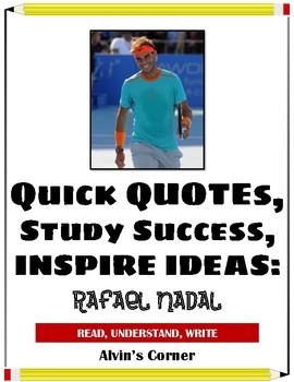 Quick Quotes, Inspire Ideas - Rafael Nadal (Spanish Tennis Player)
