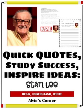 Quick Quotes, Inspire Ideas - Stan Lee: Comic Book Writer and Editor