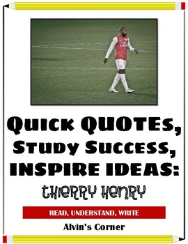Quick Quotes, Inspire Ideas - Thierry Henry (French Soccer Player)