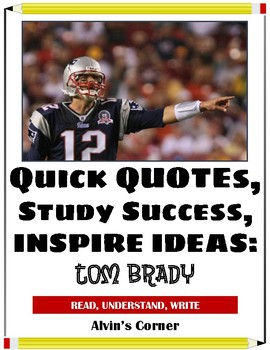 Quick Quotes, Inspire Ideas - Tom Brady - American Football Player (NFL)