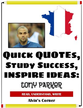 Quick Quotes, Inspire Ideas - Tony Parker (French Basketball Player)
