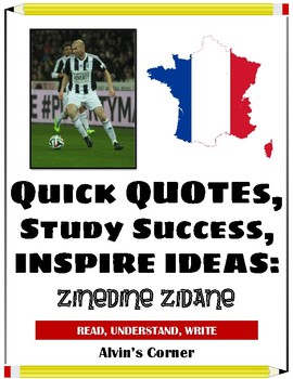 Quick Quotes, Inspire Ideas - Zinedine Zidane (French Soccer Player)