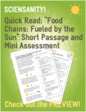 """Quick Read: """"Food Chains: Fueled by the Sun"""" Passage and M"""