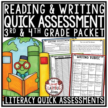 Literacy Assessment 3rd Grade & 4th Grade