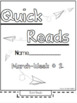 Quick Reads {March}-Passages, Reading Comprehension, Reading Intervention