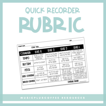Quick Recorder RUBRIC