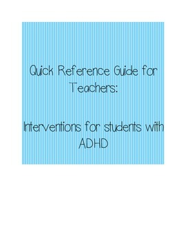 Quick Reference Guide for Teachers: Intervention Strategie
