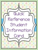 Quick Reference Student Information Card