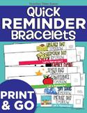 Quick Reminder Bracelets