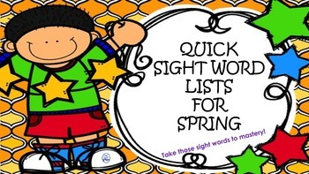 Quick Sight Word Lists for Spring
