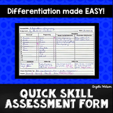 Quick Skill Assessment Form: A simple system for differentiation & documentation