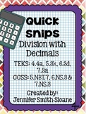 Quick Snips- Division with Decimals