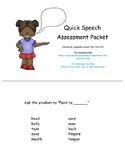 Quick Speech Assessment Probe