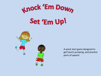 Knock 'Em Down! Set 'Em Up!