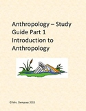 Quick Study Guide: Intro to Anthropology