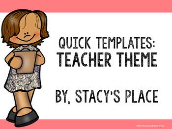 Quick Templates: Teachers Theme
