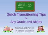Quick Transitioning Tips for Teachers and Parents in Speci