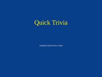 Quick Trivia (Jeopardy)