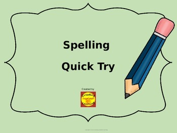 Quick Try Spelling Strategy