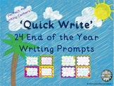 'Quick Write' End of the Year Writing Prompts