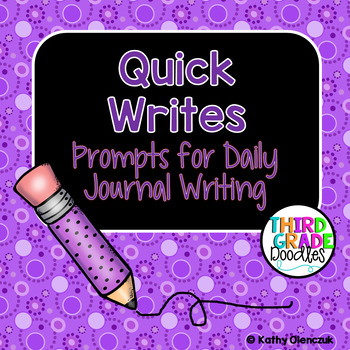 Quick Write -- Prompts for Daily Journal Writing