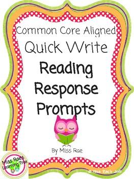 Common Core Aligned Quick Write Reading Response Prompts