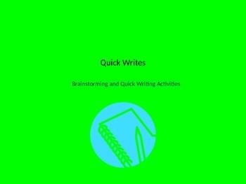 Quick Writes