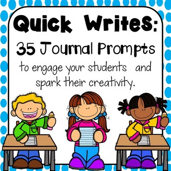 Quick Writes: 35 journal prompts