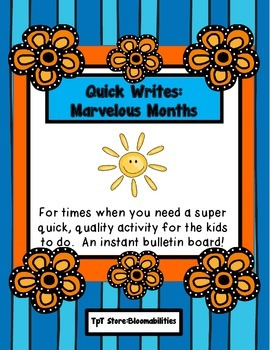 Quick Writes: Marvelous Months